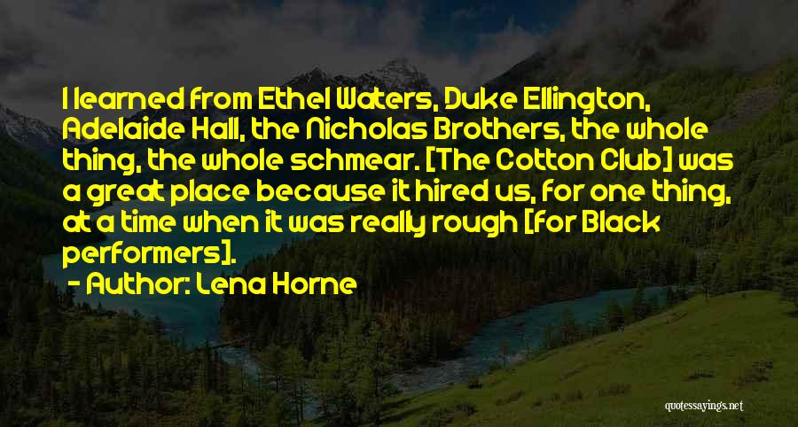 Rough Waters Quotes By Lena Horne