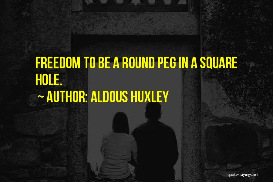 Round Square Quotes By Aldous Huxley