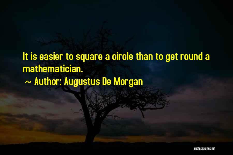 Round Square Quotes By Augustus De Morgan