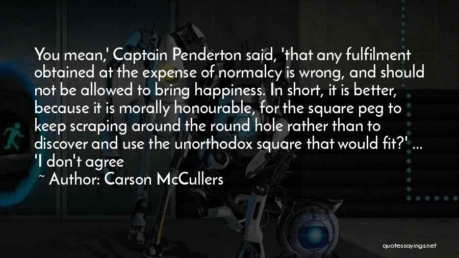 Round Square Quotes By Carson McCullers