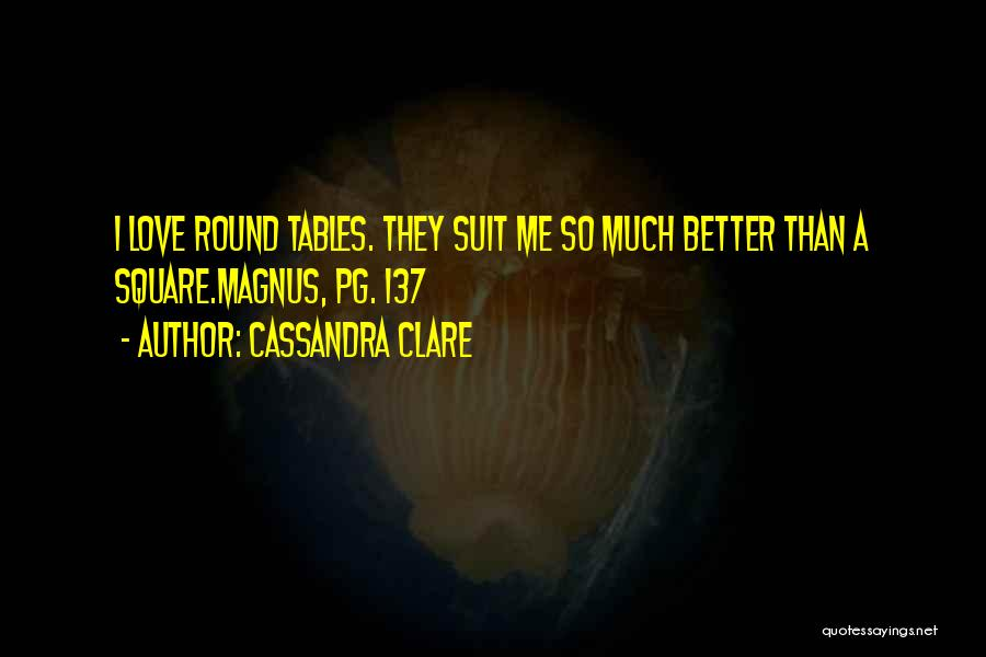 Round Square Quotes By Cassandra Clare