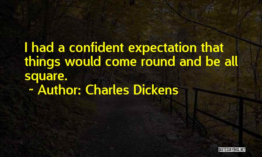 Round Square Quotes By Charles Dickens