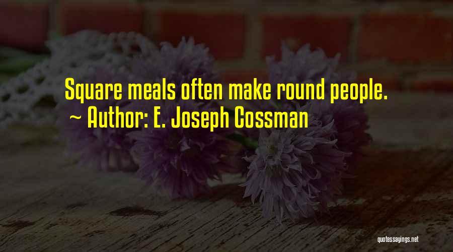 Round Square Quotes By E. Joseph Cossman