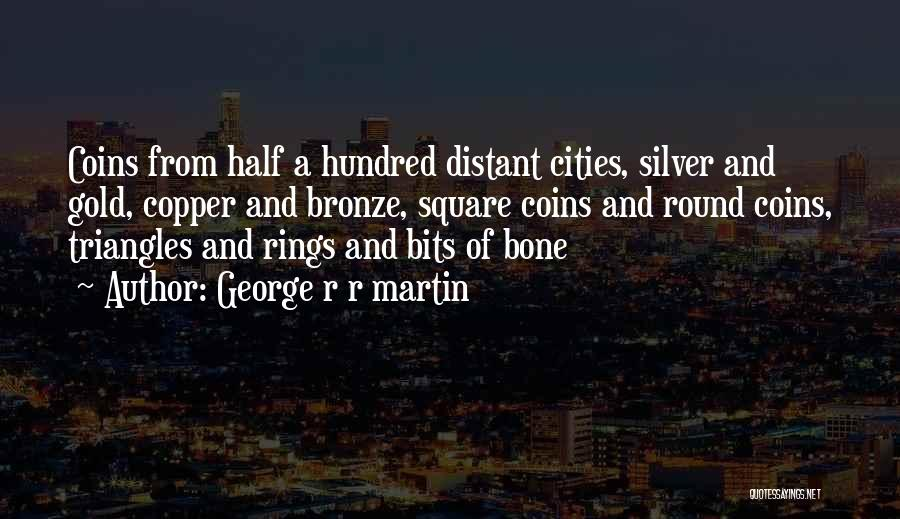 Round Square Quotes By George R R Martin