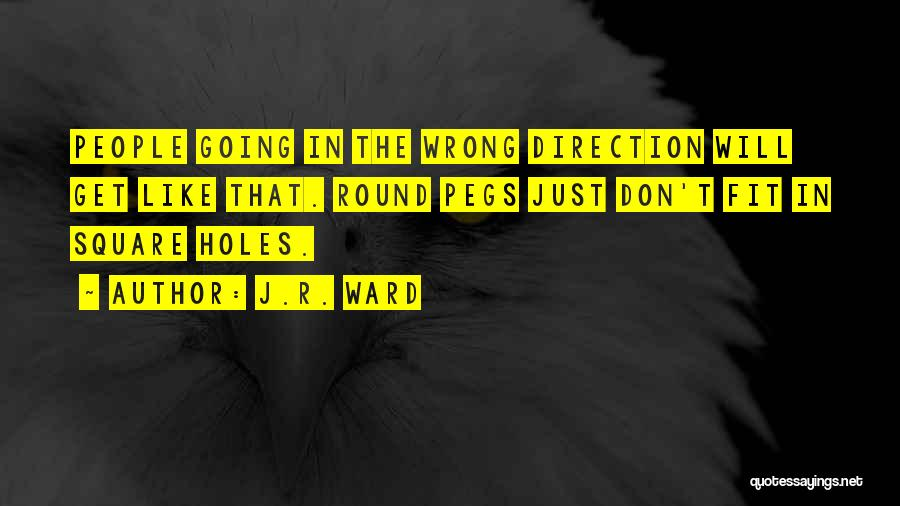 Round Square Quotes By J.R. Ward