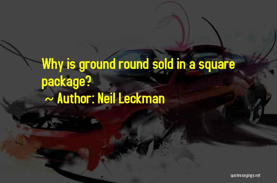 Round Square Quotes By Neil Leckman