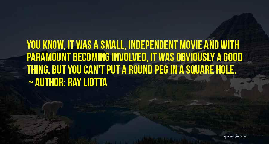 Round Square Quotes By Ray Liotta