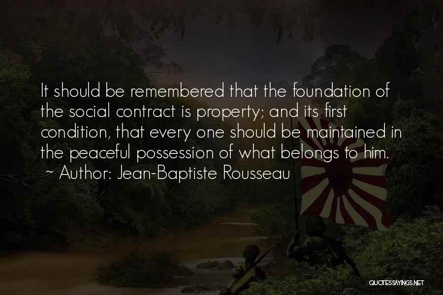 Rousseau Property Quotes By Jean-Baptiste Rousseau