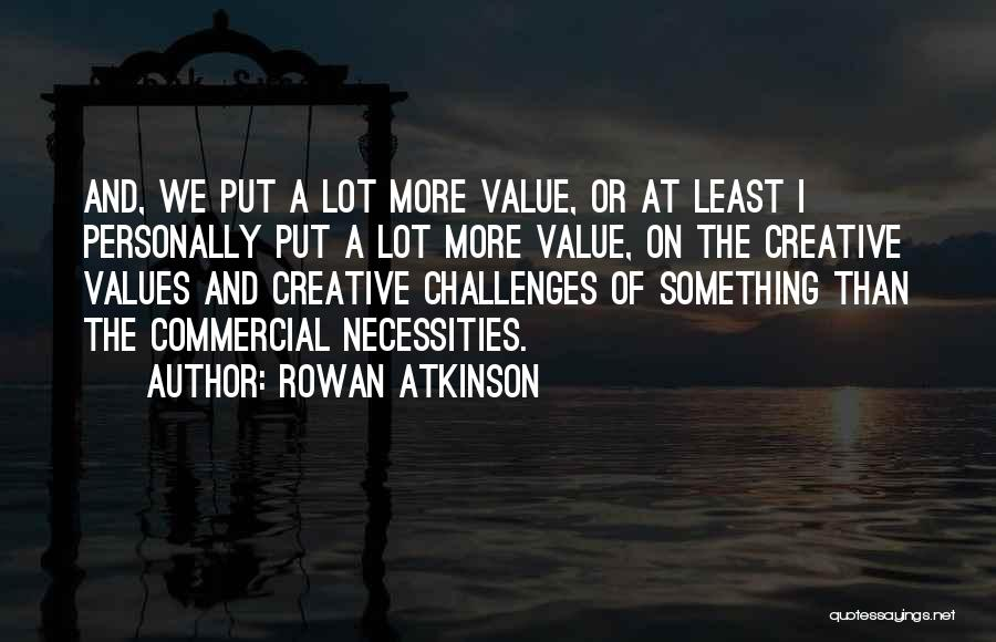 Rowan Atkinson Quotes 1044502