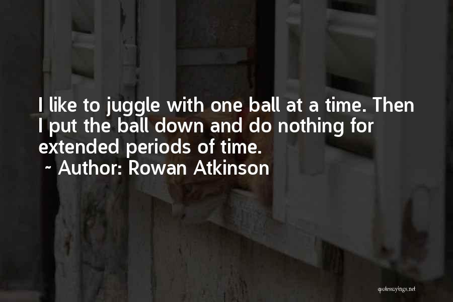 Rowan Atkinson Quotes 1103692