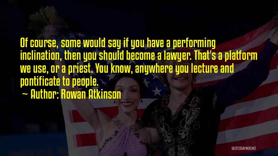 Rowan Atkinson Quotes 1136127