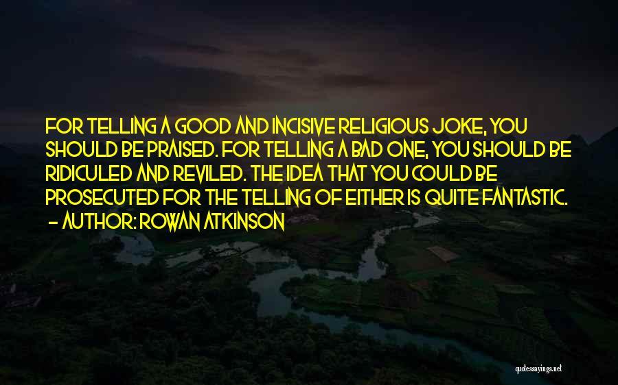 Rowan Atkinson Quotes 1216321