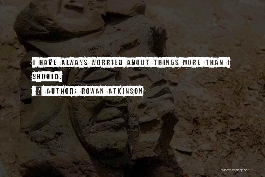 Rowan Atkinson Quotes 1264140