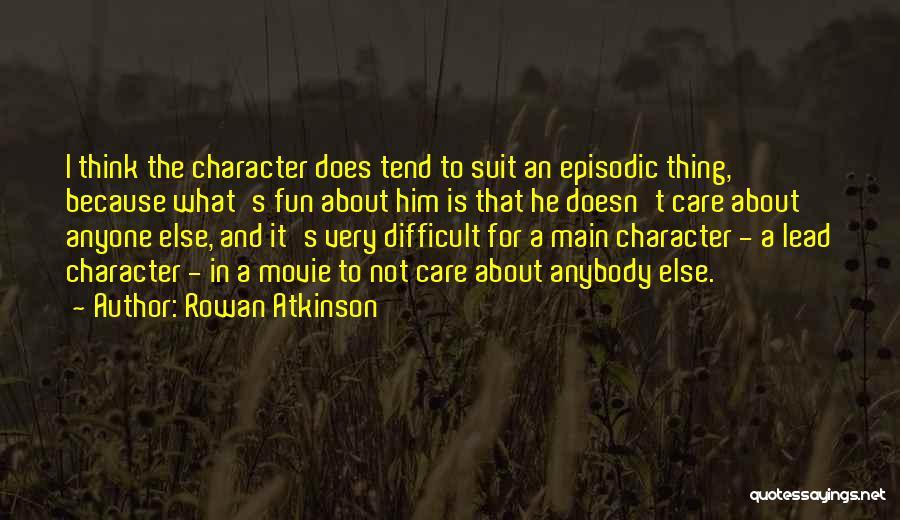 Rowan Atkinson Quotes 129987