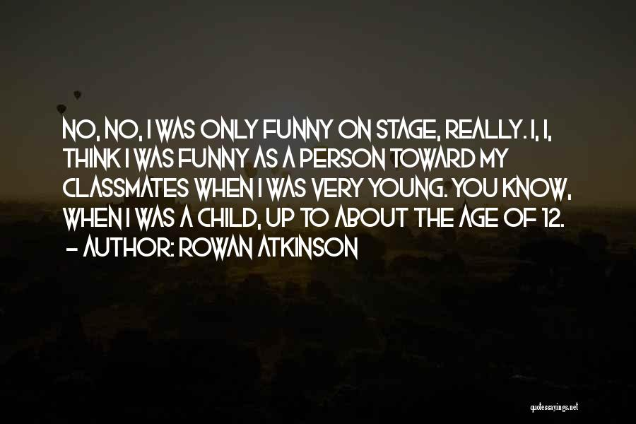 Rowan Atkinson Quotes 1392660