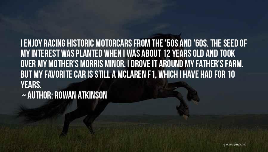 Rowan Atkinson Quotes 1594564