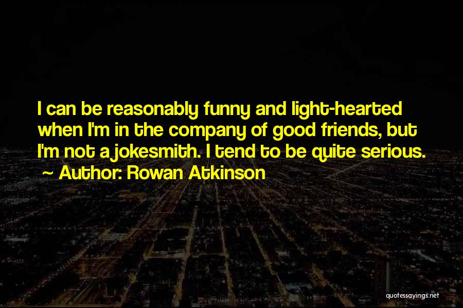 Rowan Atkinson Quotes 1620967
