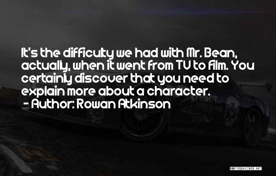Rowan Atkinson Quotes 1708320