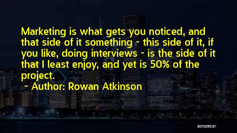 Rowan Atkinson Quotes 1803989
