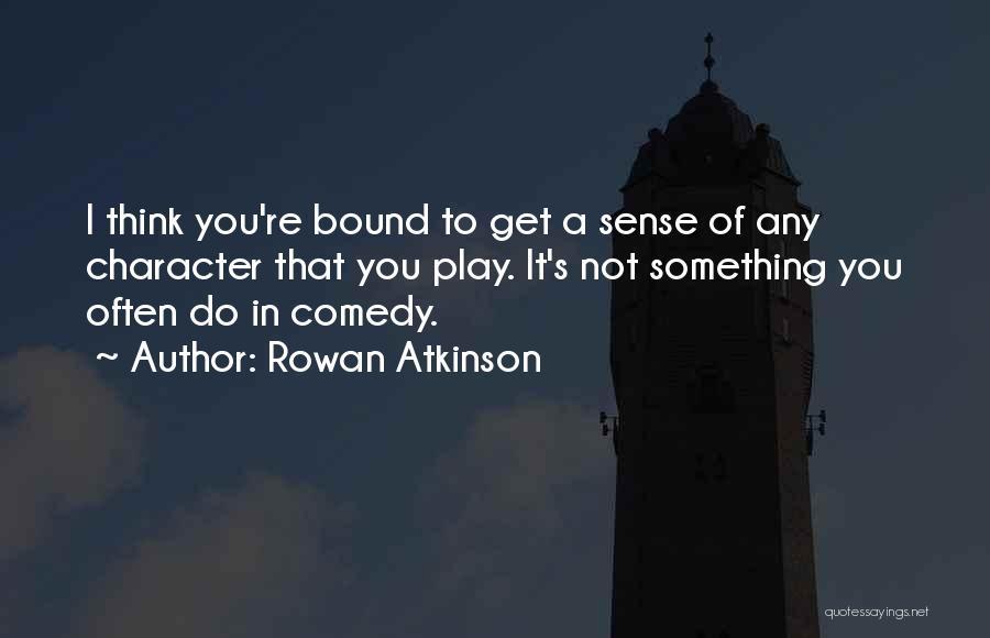 Rowan Atkinson Quotes 1894576