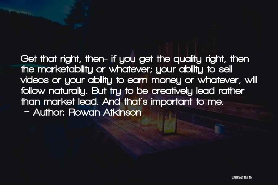 Rowan Atkinson Quotes 2139566