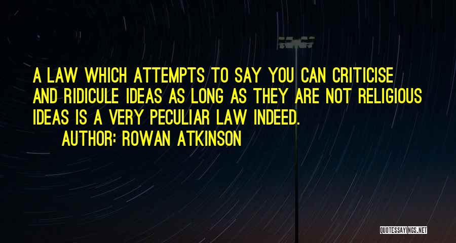 Rowan Atkinson Quotes 2183729