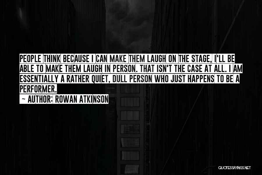 Rowan Atkinson Quotes 485824