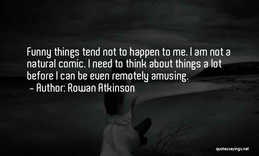Rowan Atkinson Quotes 715442