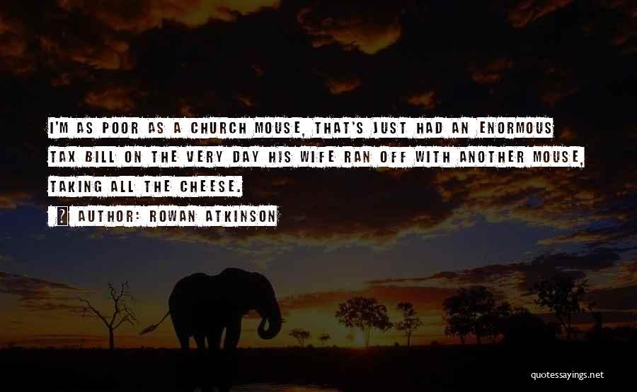 Rowan Atkinson Quotes 898220