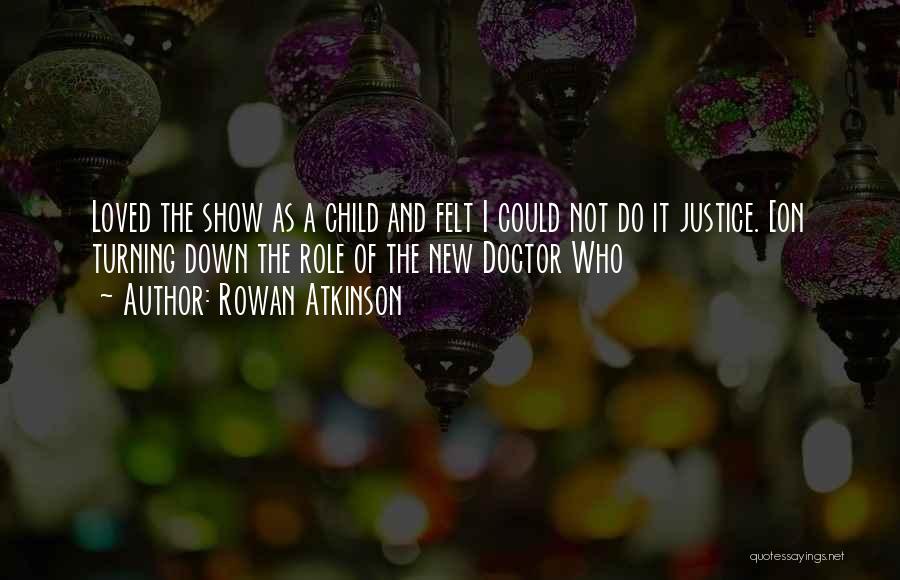 Rowan Atkinson Quotes 943090