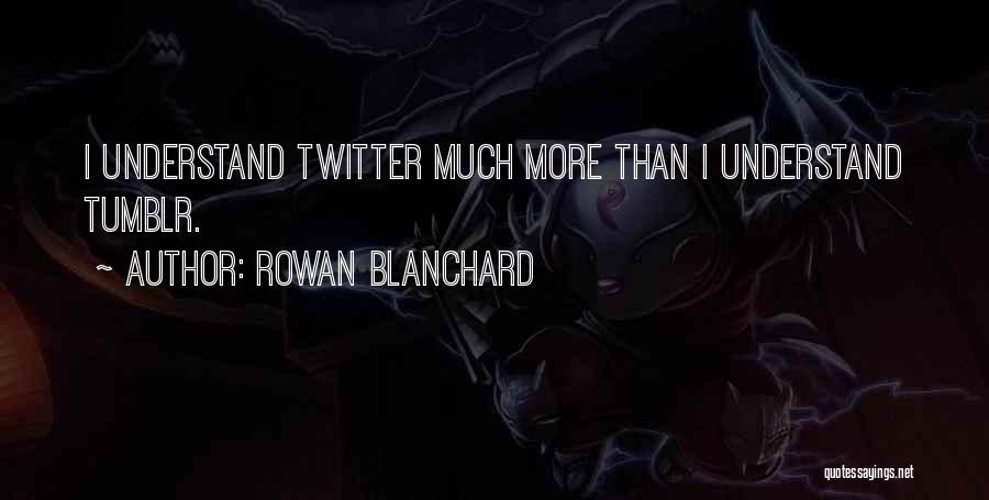 Rowan Blanchard Quotes 1473887