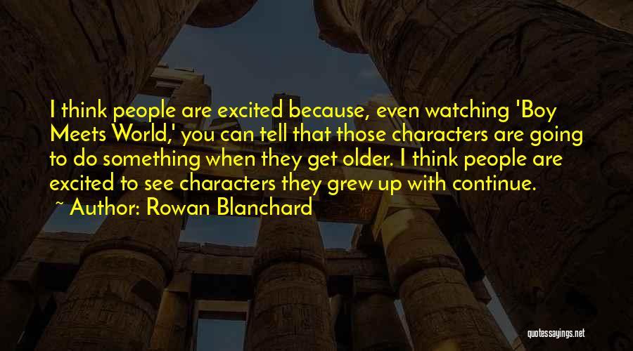 Rowan Blanchard Quotes 1767630