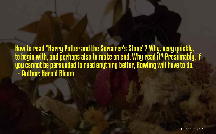 Rowling's Quotes By Harold Bloom