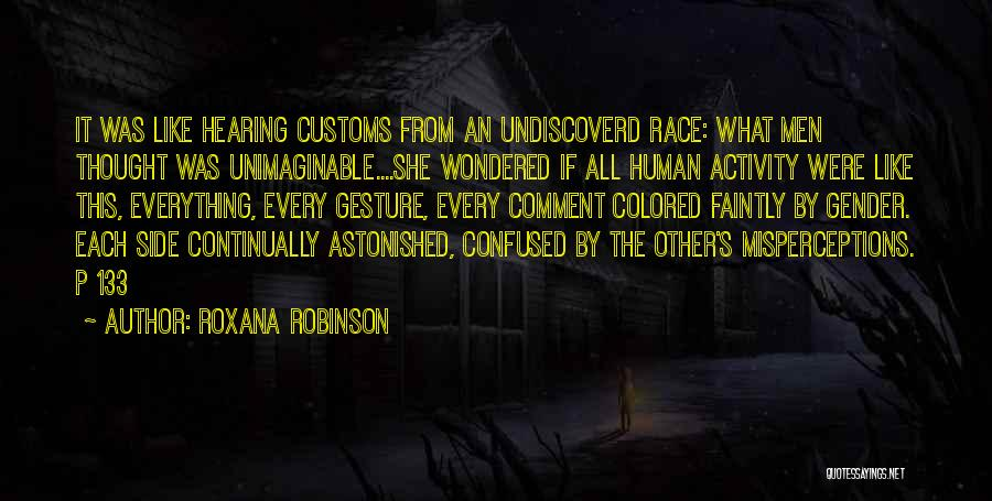 Roxana Robinson Quotes 358666