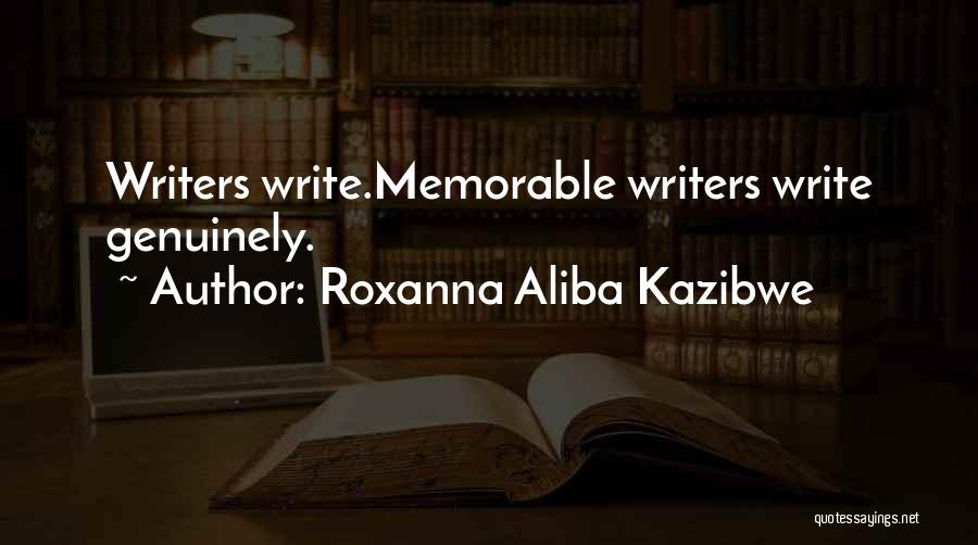 Roxanna Aliba Kazibwe Quotes 1243704