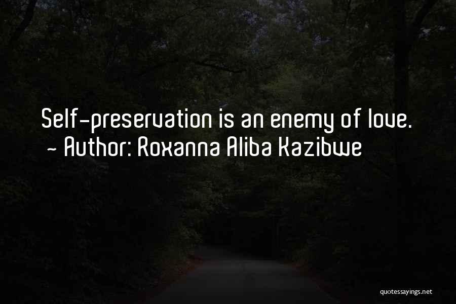 Roxanna Aliba Kazibwe Quotes 437386