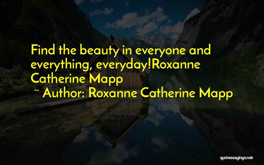 Roxanne Catherine Mapp Quotes 951903