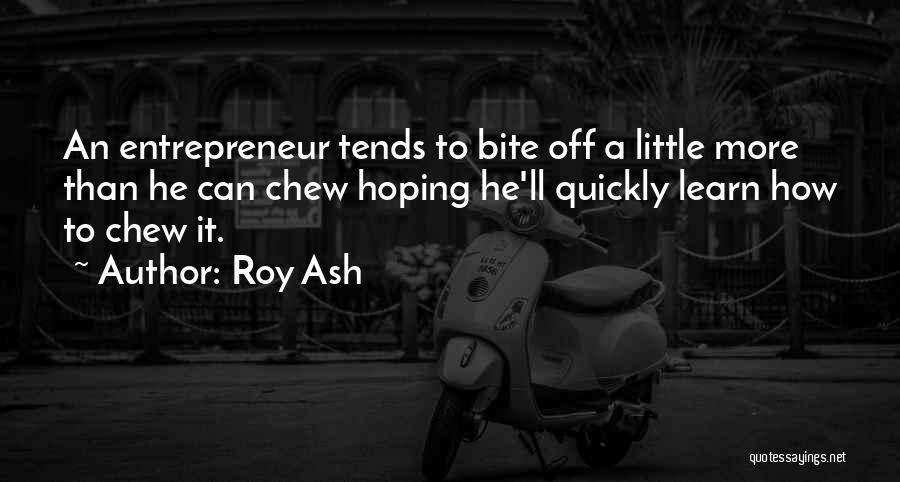 Roy Ash Quotes 1913425