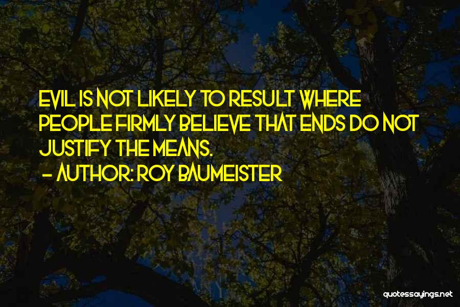Roy Baumeister Quotes 1085786