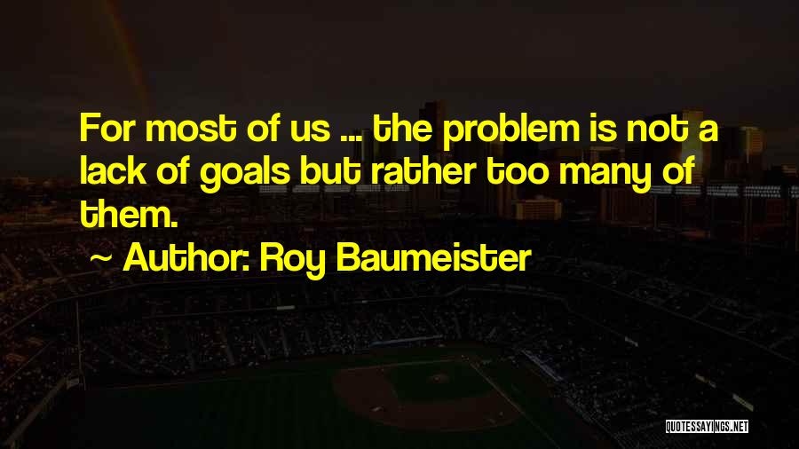 Roy Baumeister Quotes 1371920