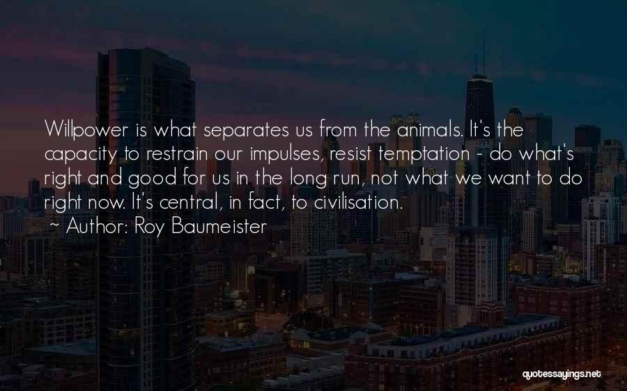 Roy Baumeister Quotes 1963791