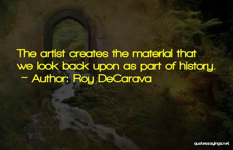 Roy DeCarava Quotes 165422