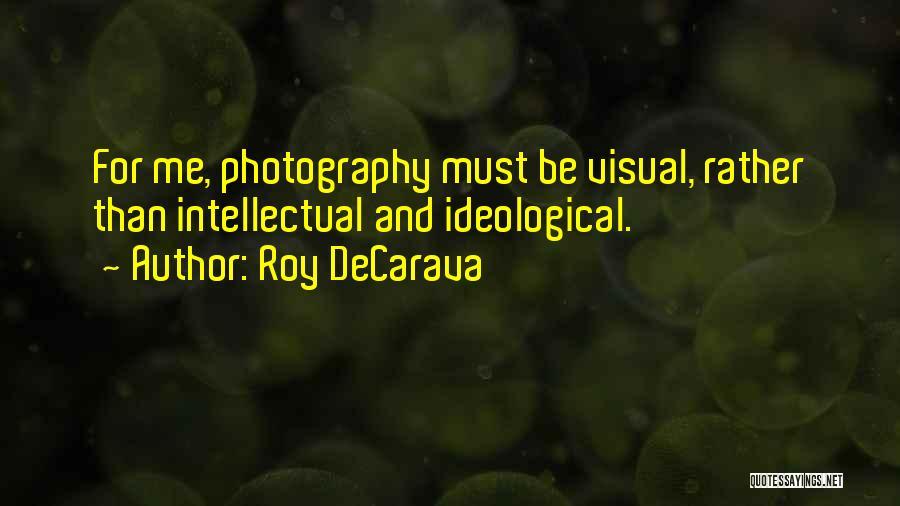 Roy DeCarava Quotes 1716768