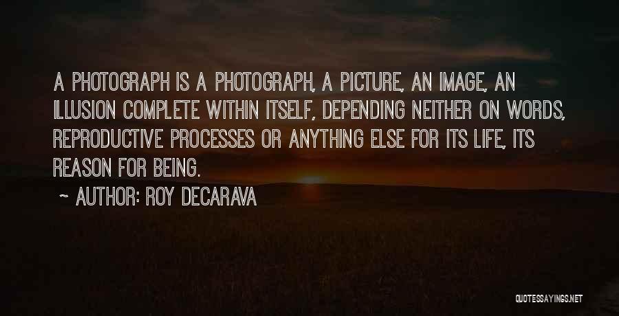 Roy DeCarava Quotes 1831483