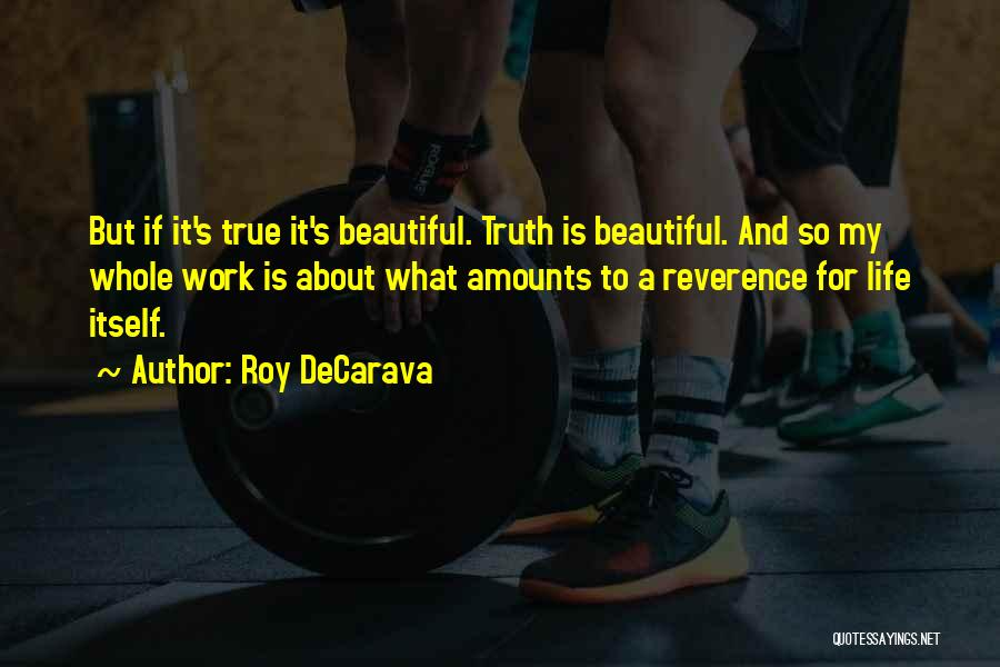 Roy DeCarava Quotes 188816
