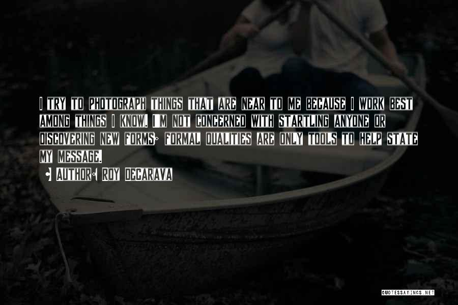 Roy DeCarava Quotes 1912051