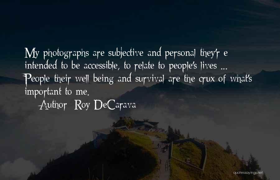 Roy DeCarava Quotes 233897