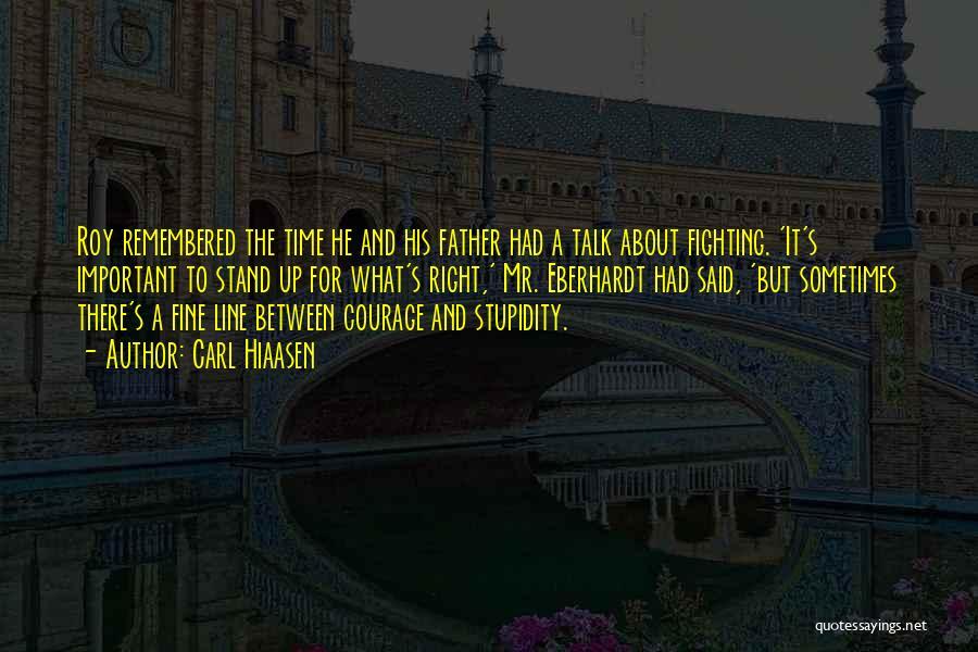 Roy Eberhardt Quotes By Carl Hiaasen
