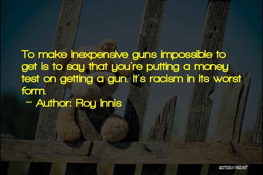 Roy Innis Quotes 1811046