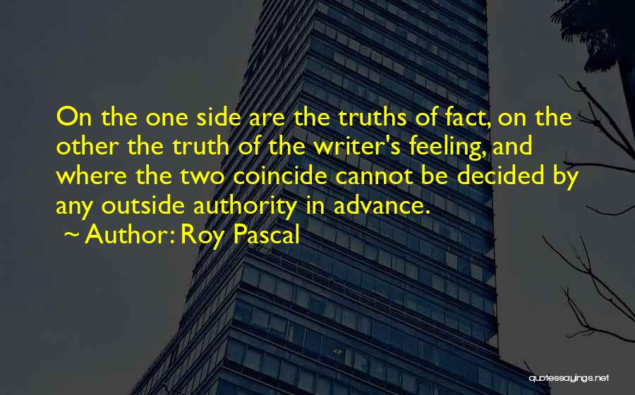 Roy Pascal Quotes 1191214